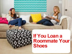 if you give roommate