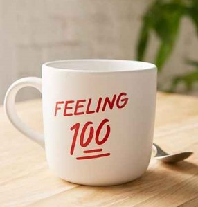 Feeling 100 Mug