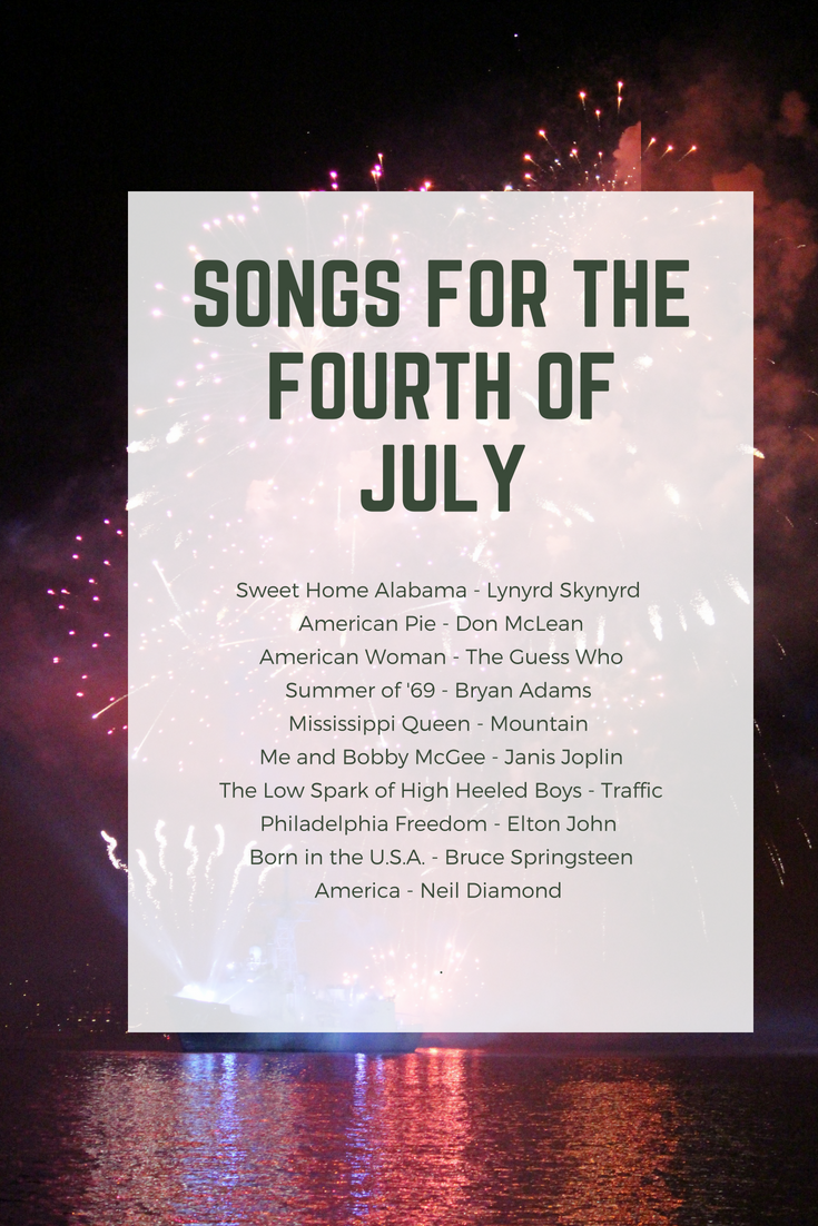 Songs for the fourth of july